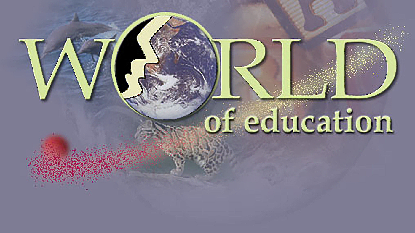 The world of education